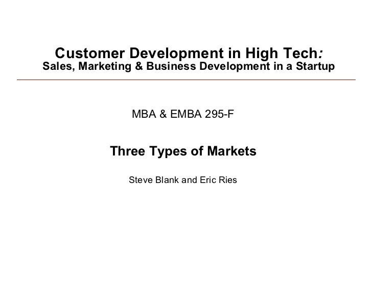 Customer Development in High Tech: Sales, Marketing & Business Development in a Startup                   MBA & EMBA 295-F...
