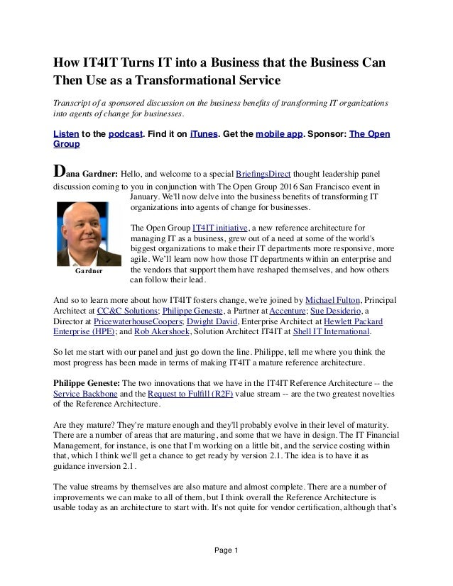 How IT4IT Turns IT into a Business that the Business Can Then Use as a Transformational Service Transcript of a sponsored ...