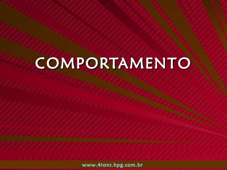 COMPORTAMENTO www.4tons.hpg.com.br