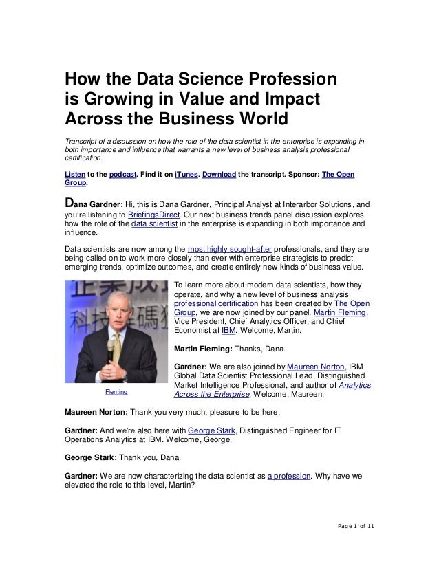 Page 1 of 11 How the Data Science Profession is Growing in Value and Impact Across the Business World Transcript of a disc...