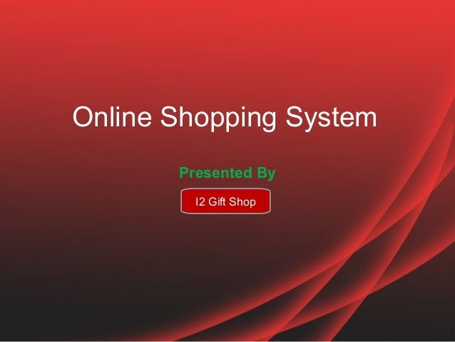 Features of online shopping system