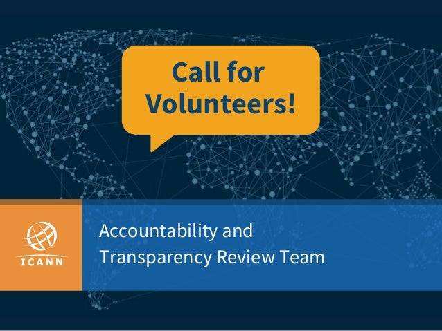 Accountability and Transparency Review Team Call for Volunteers!