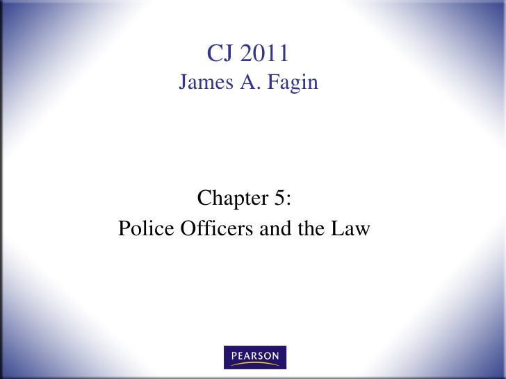 Chapter 5: Police Officers and the Law