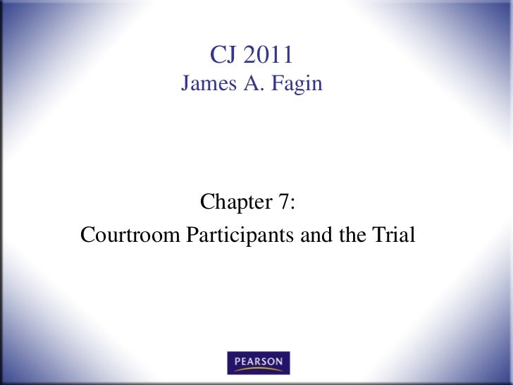 Chapter 7: Courtroom Participants and the Trial