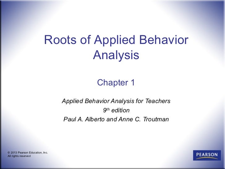 Roots of Applied Behavior                                    Analysis                                             Chapter ...