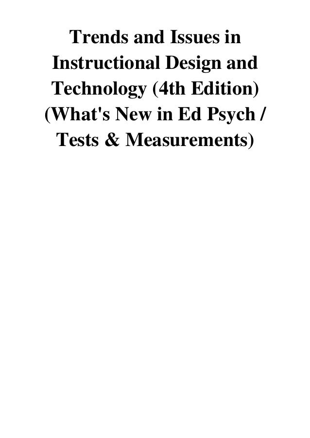 2017 Trends And Issues In Instructional Design And Technology 4th