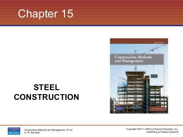 Copyright ©2011, 2006 by Pearson Education, Inc. publishing as Pearson [imprint] Construction Methods and Management, 8th ...