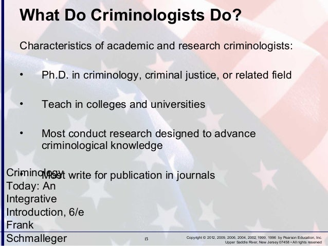 interdisciplinary criminology overview Criminology and criminal justice is an interdisciplinary field that studies crime and the ways society responds to crime the criminology and criminal justice curriculum examines the nature and causes of crime, the purposes and activities of the criminal justice system, and the impact of crime on victims and society.