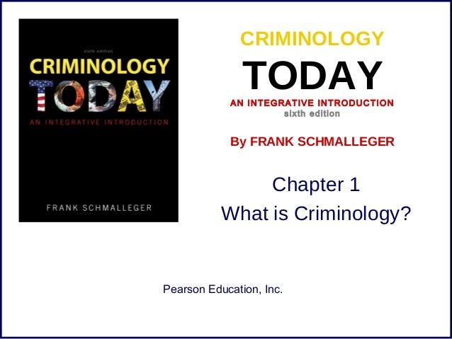 Criminology Today: An Integrative Introduction, 8th Edition