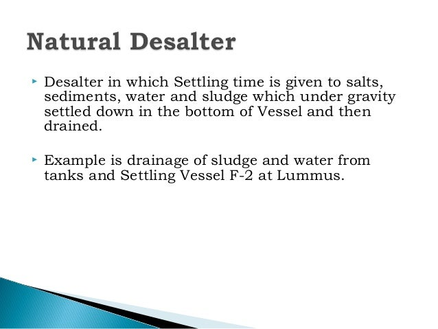 Desalter Desalting