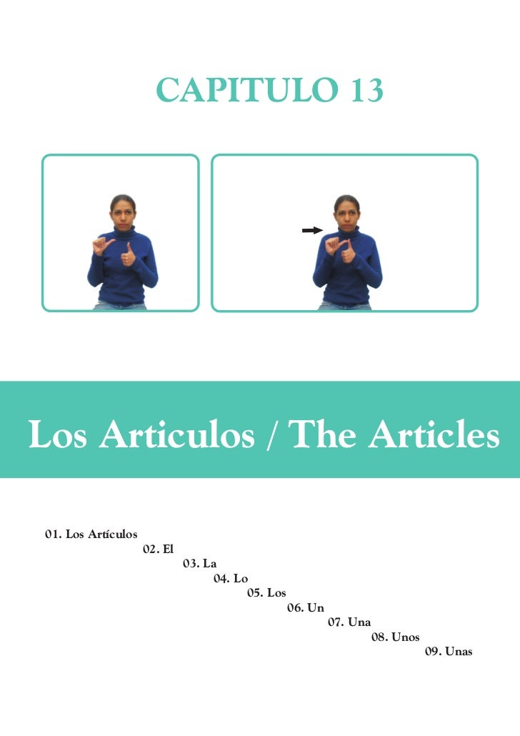 CAPITULO 13Los Articulos / The Articles 01. Los Artículos                     02. El                              03. La  ...