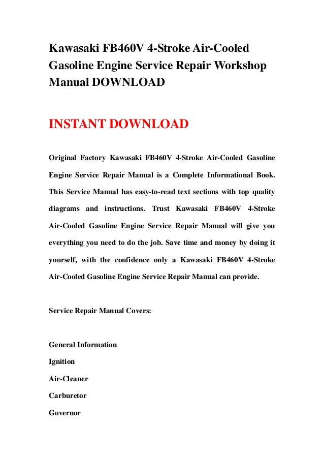 kawasaki fb460v 4 stroke air cooled gasoline engine service repair wo rh slideshare net Kawasaki FB460V Parts Manual kawasaki fb460v service manual pdf free