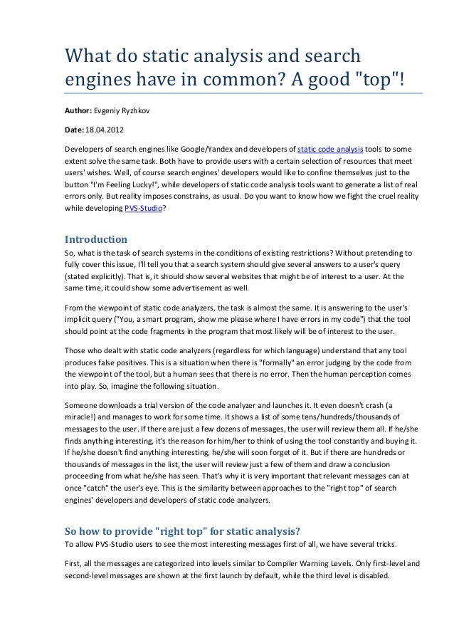 "Whatdostaticanalysisandsearch engineshaveincommon?Agood""top""! Author: Evgeniy Ryzhkov Date: 18.04.2012 Develop..."