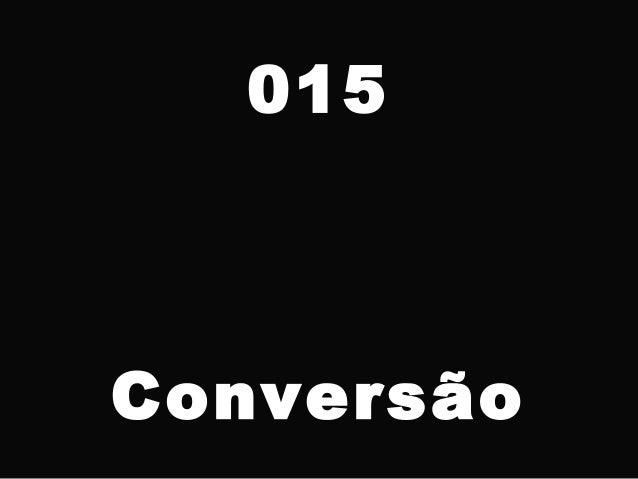 015 Conversão