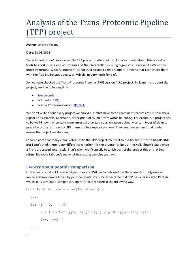 AnalysisoftheTrans-ProteomicPipeline (TPP)project Author: Andrey Karpov Date: 21.08.2012 To be honest, I don't know ...
