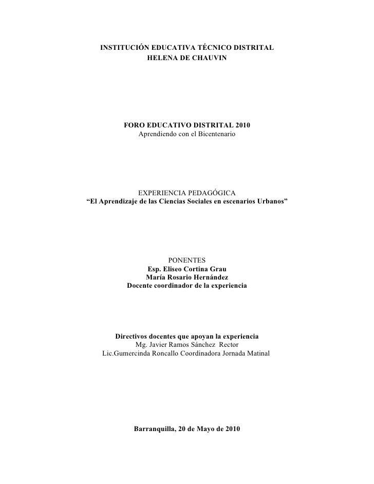 INSTITUCIÓN EDUCATIVA TÉCNICO DISTRITAL                HELENA DE CHAUVIN                FORO EDUCATIVO DISTRITAL 2010     ...