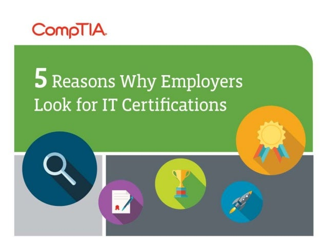 5 Reasons Why Employers Look For It Certifications