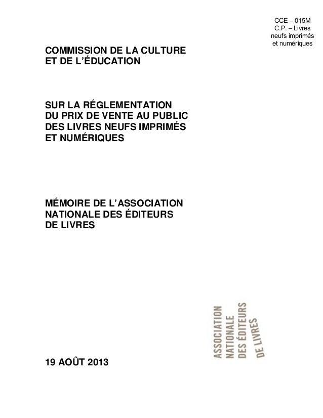 COMMISSION DE LA CULTURE ET DE L'ÉDUCATION SUR LA RÉGLEMENTATION DU PRIX DE VENTE AU PUBLIC DES LIVRES NEUFS IMPRIMÉS ET N...