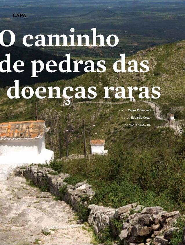 capa O caminho de pedras das doenças raras Texto Carlos Fioravanti Fotos Eduardo Cesar de Monte Santo, BA