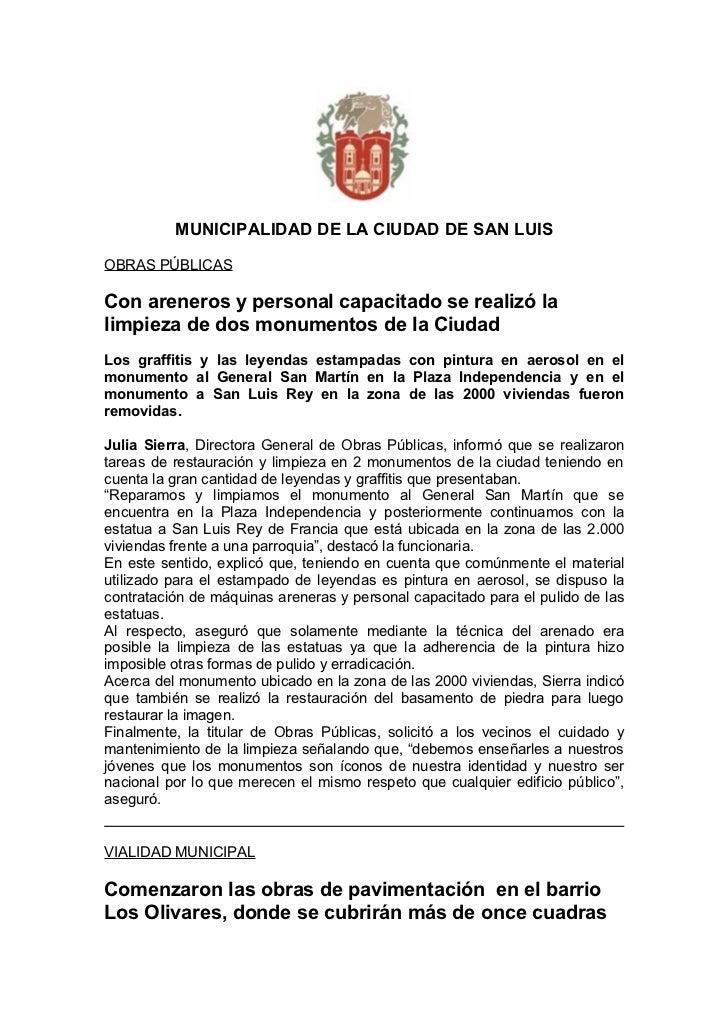 MUNICIPALIDAD DE LA CIUDAD DE SAN LUISOBRAS PÚBLICASCon areneros y personal capacitado se realizó lalimpieza de dos monume...
