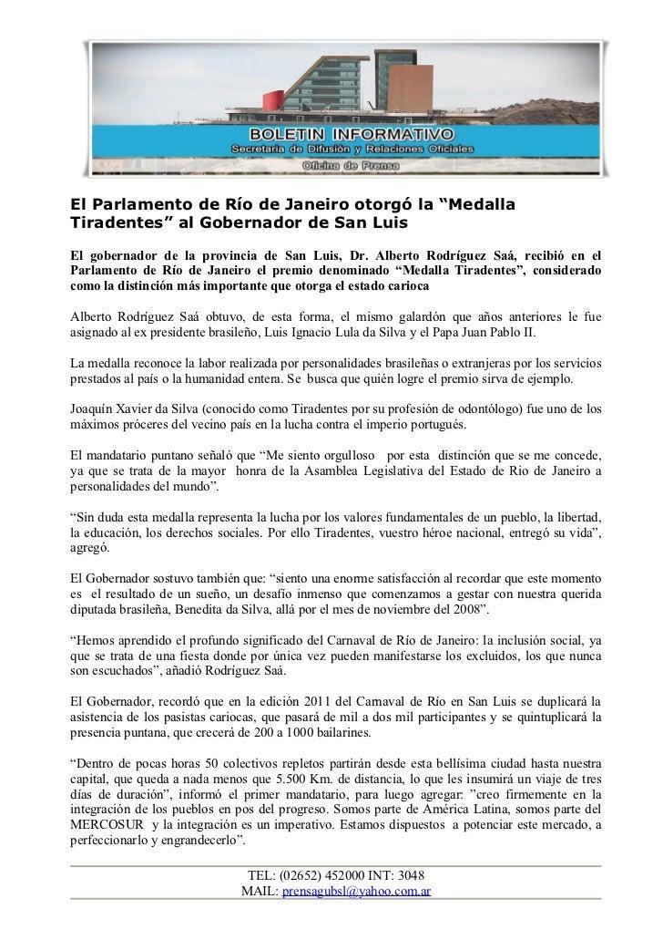 """El Parlamento de Río de Janeiro otorgó la """"MedallaTiradentes"""" al Gobernador de San LuisEl gobernador de la provincia de Sa..."""