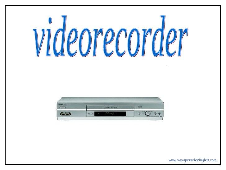 videorecorder www.voyaprenderingles.com