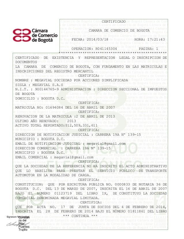 CERTIFICADO CAMARA DE COMERCIO DE BOGOTA FECHA: 2014/03/18 HORA: 17:21:43 OPERACION: R041145304 PAGINA: 1 ****************...