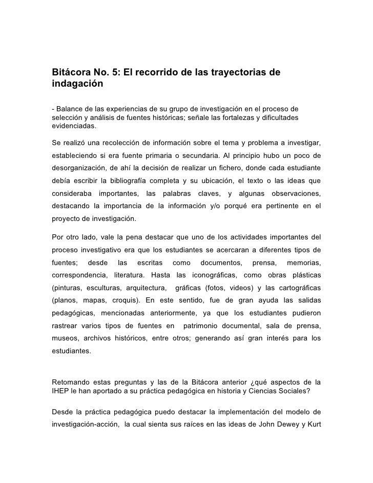 Bitácora No. 5: El recorrido de las trayectorias de indagación  - Balance de las experiencias de su grupo de investigación...