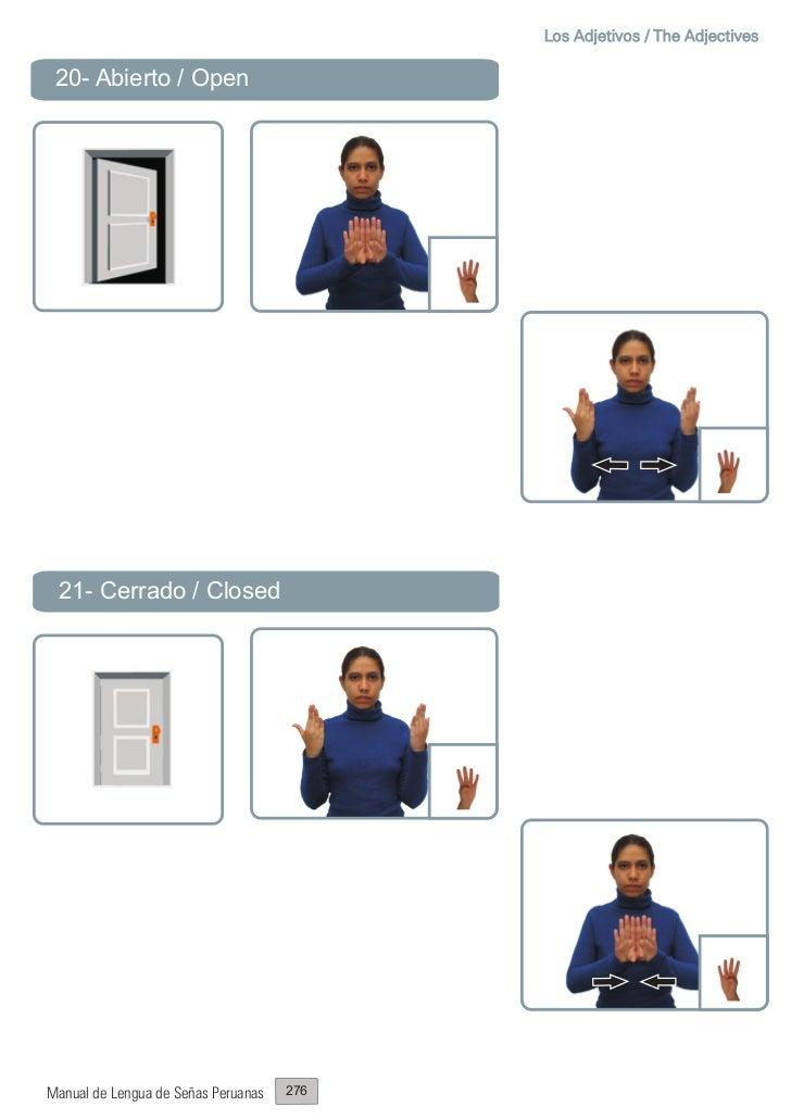 Los Adjetivos / The Adjectives 20- Abierto / Open 21- Cerrado / ClosedManual de Lengua de Señas Peruanas   276