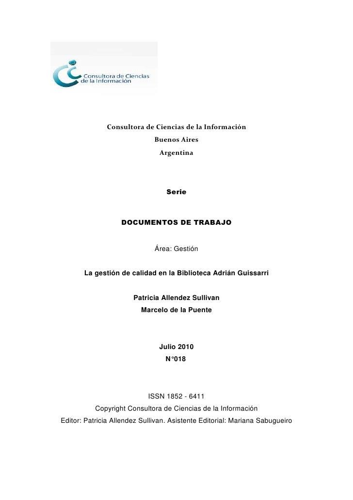 La gestión de calidad en la Biblioteca Adrián Guissarri