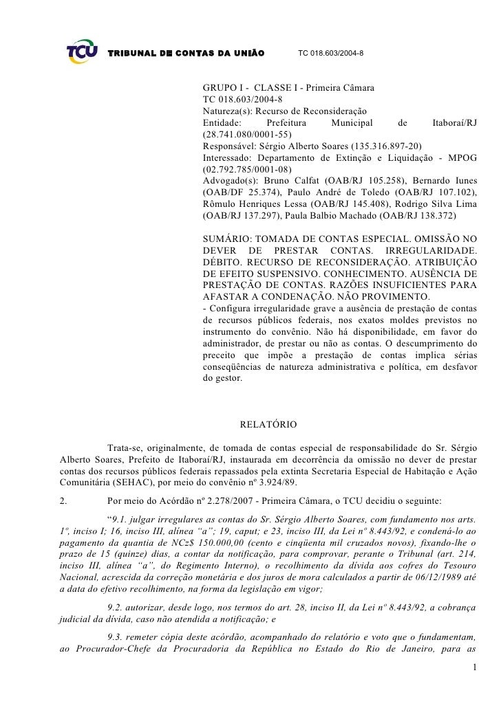 TRIBUNAL DE CONTAS DA UNIÃO                     TC 018.603/2004-8                                        GRUPO I - CLASSE ...