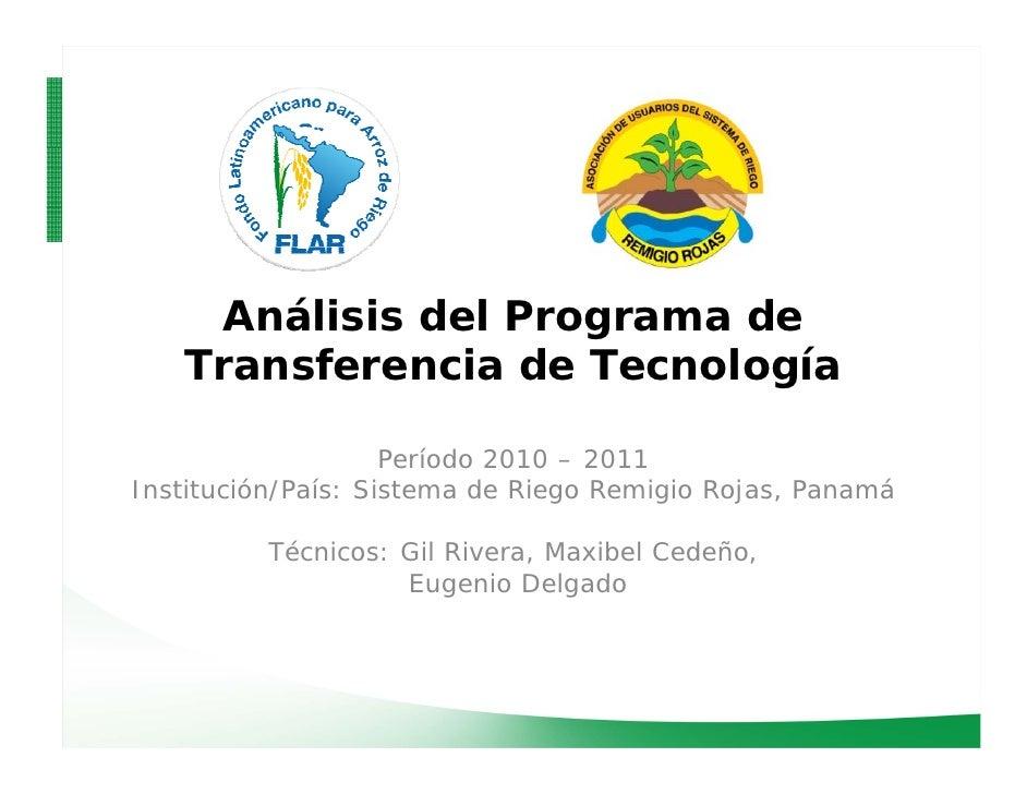 Análisis del Programa de   Transferencia de Tecnología                            í                    Período 2010 – 2011...