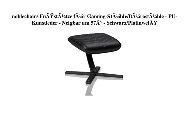 noblechairs Fußstütze für Gaming-Stühle/Bürostühle - PU- Kunstleder - Neigbar um 57° - Schwarz/Platinweiß
