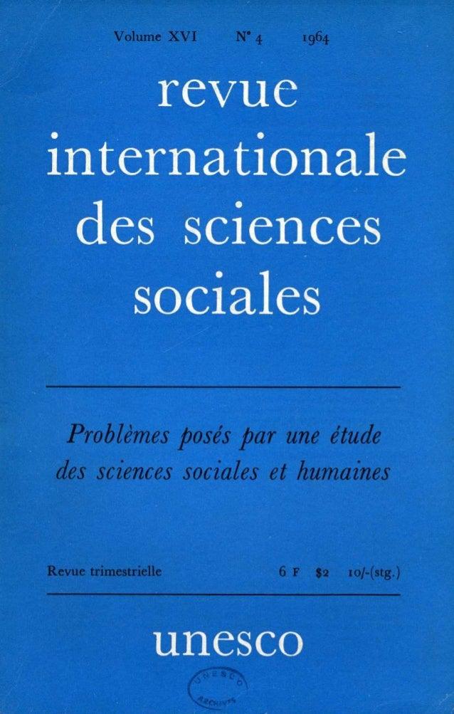 La Revue internationale des sciences sociales assure, en accord avec les intéressés, la publication officielle des Actes e...