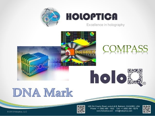 Excellence in holography © 2013 Holoptica, LLC