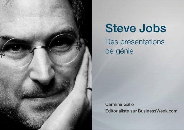 Steve JobsDes présentationsde génieCarmine GalloÉditorialiste sur BusinessWeek.com