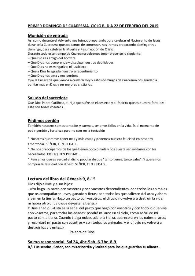 PRIMER DOMINGO DE CUARESMA. CICLO B. DIA 22 DE FEBRERO DEL 2015 Monición de entrada Así como durante el Adviento nos fuimo...