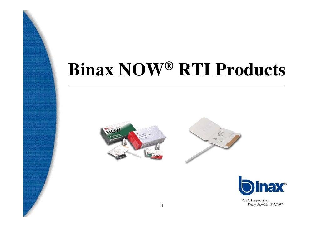 Binax   NOW ®   RTI Products           1