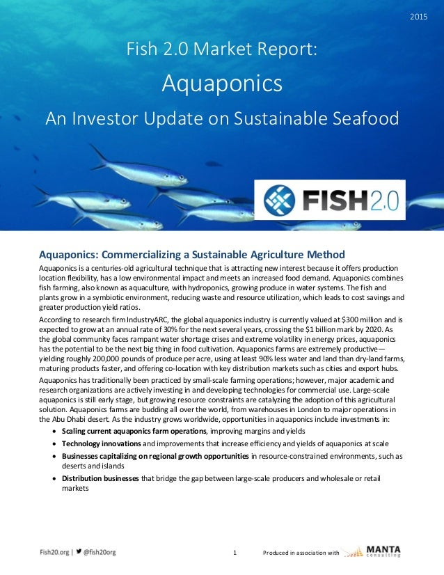 1 Produced in association with quaponics: Commercializing a Valuable, Sustainable Agriculture Method Aquaponics: Commercia...