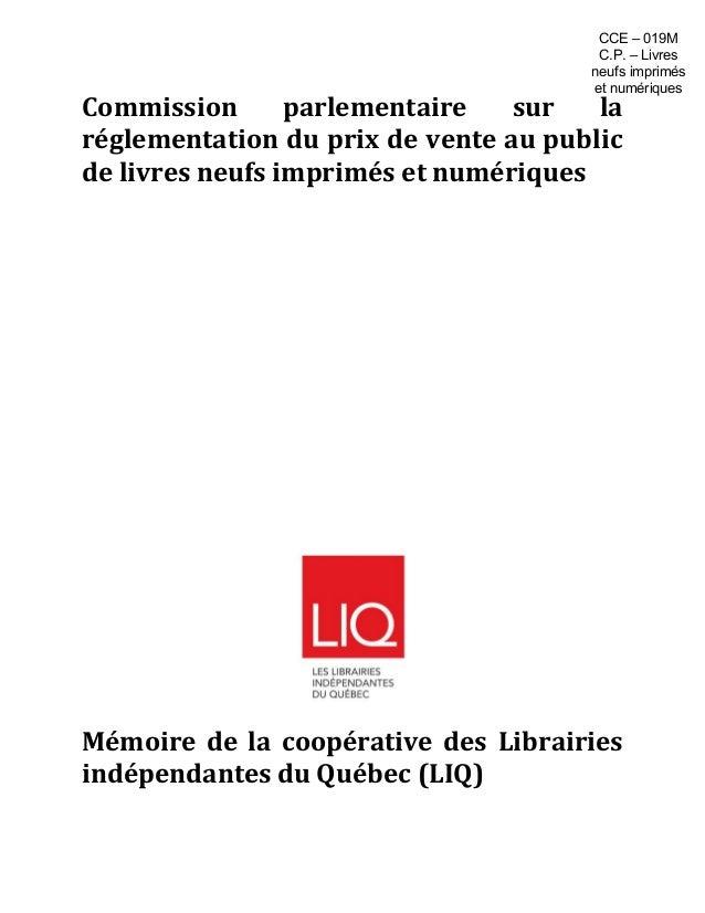 Commission parlementaire sur la réglementation du prix de vente au public de livres neufs imprimés et numériques Mémoire d...