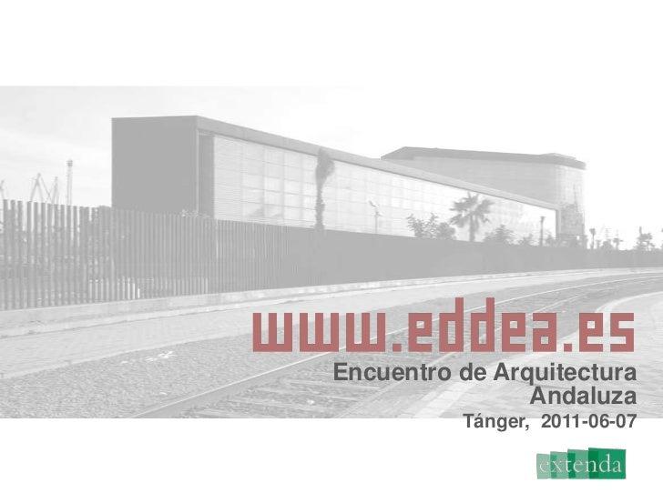 Encuentro de Arquitectura Andaluza<br />Tánger,  2011-06-07<br />