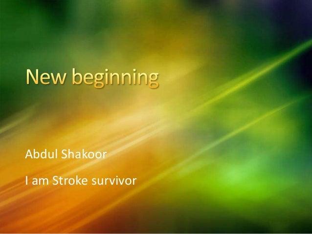 Abdul Shakoor I am Stroke survivor