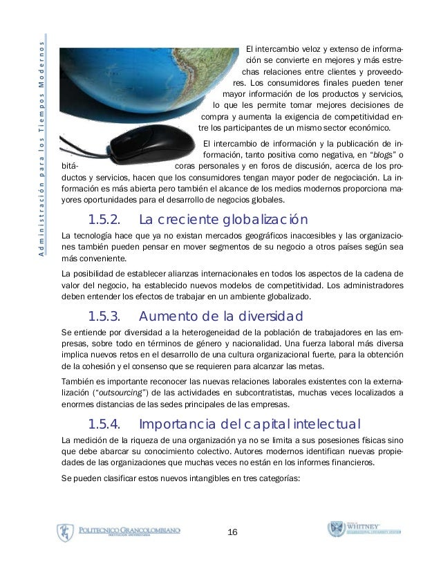 16 AdministraciónparalosTiemposModernos El intercambio veloz y extenso de informa- ción se convierte en mejores y más estr...