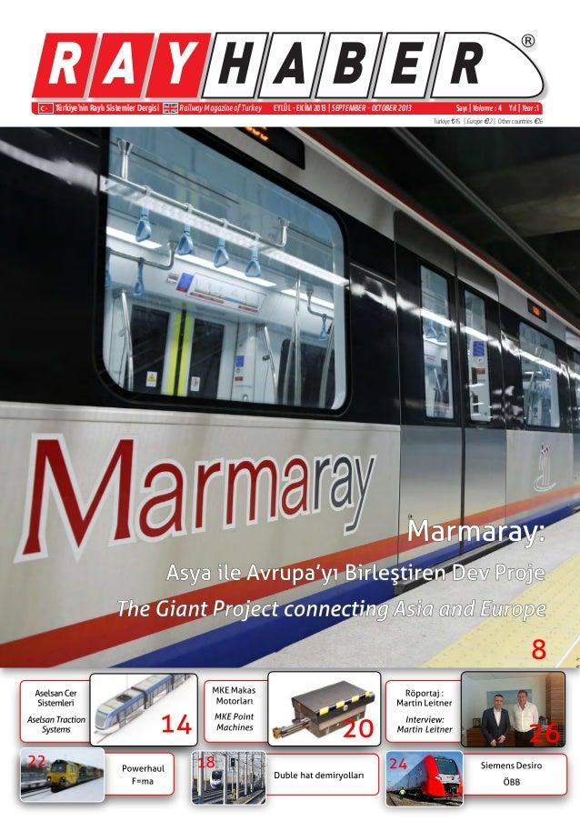 ® Türkiye'nin Raylı Sistemler Dergisi Railway Magazine of Turkey Sayı | Volume : 4 Yıl | Year :1 Türkiye ¨15 | Europe €12 ...