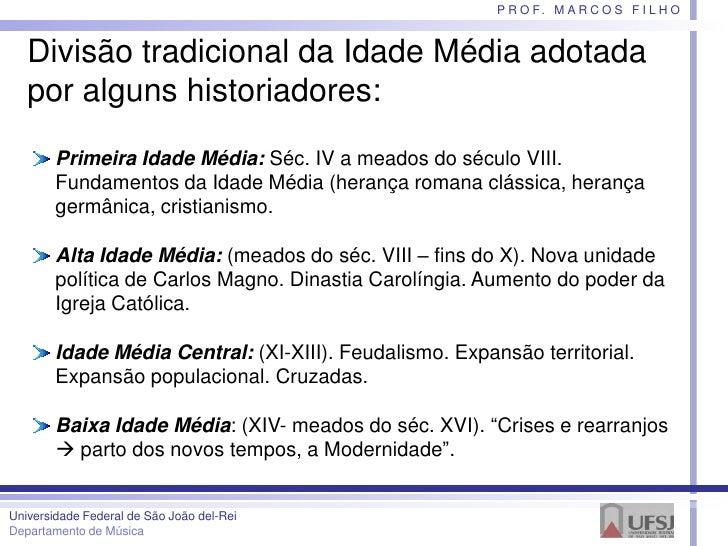 A música na Idade Média, por Marcos Filho Slide 3