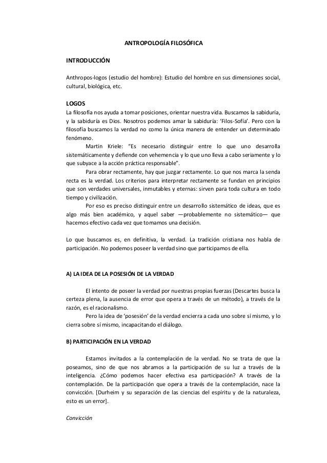 ANTROPOLOGÍA FILOSÓFICAINTRODUCCIÓNAnthropos-logos (estudio del hombre): Estudio del hombre en sus dimensiones social,cult...