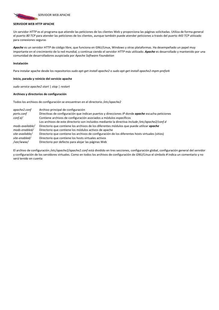 SERVIDOR WEB APACHESERVIDOR WEB HTTP APACHEUn servidor HTTP es el programa que atiende las peticiones de los clientes Web ...