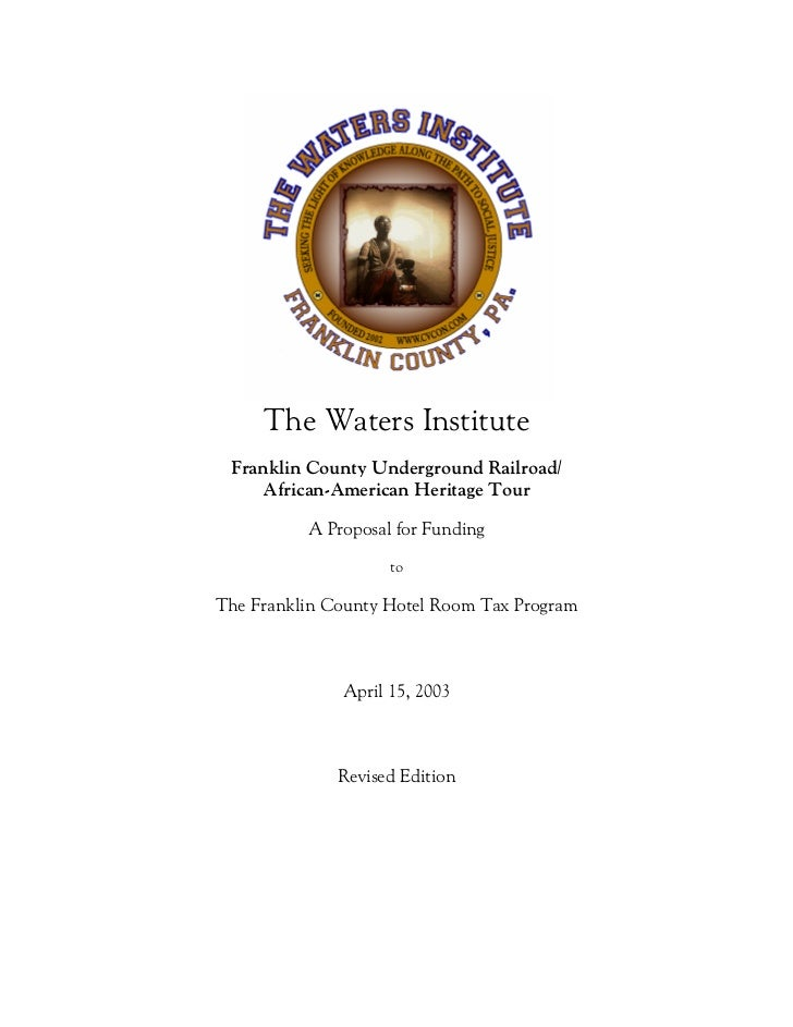 The Waters Institute Franklin County Underground Railroad/    African-American Heritage Tour          A Proposal for Fundi...