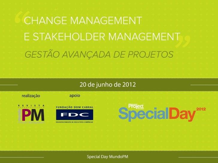 Obtendo colaboração efetiva em     projetos complexos:Gerenciamento de Stakeholders