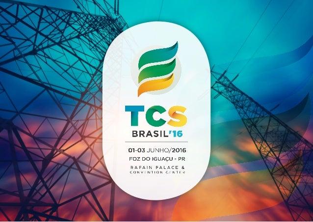 A Thermal Conversion Solutions -TCS Brasil'16 acontecerá de 1 a 3 de junho, no Rafain Palace & Convention Center, em Foz d...